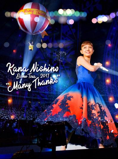 "Kana Nishino Dome Tour 2017 ""Many Thanks"" BD"