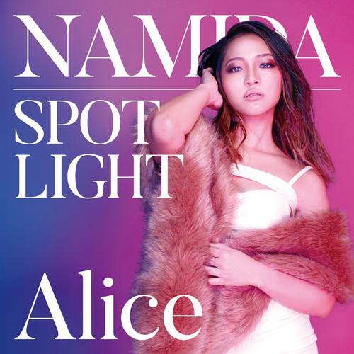 Alice_NAMIDA SPOTLIGHT -jpopholic