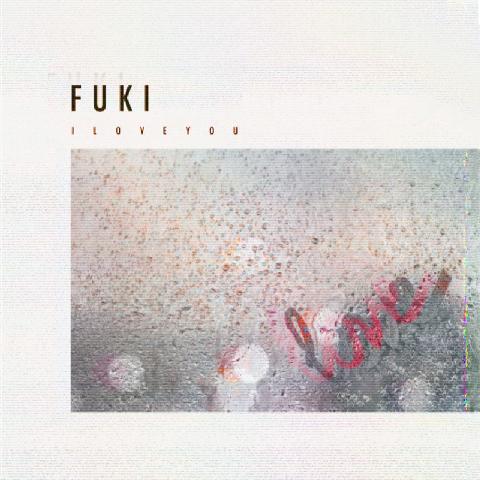 FUKI-I-Love-You