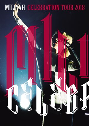 Miliyah-Kato_celebration-tour-2018-dvd