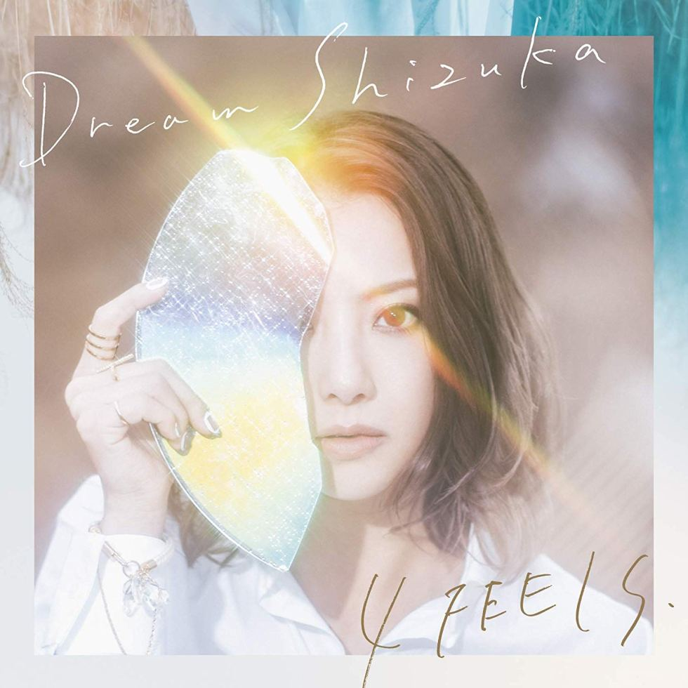 Dream Shizuka first single 4 FEELS cover